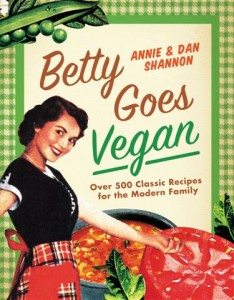 Betty Goes Vegan Cookbook