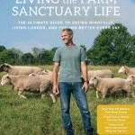 Living the Farm Sanctuary Life book cover