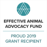 Compassionate Action for Animals received a Grant for the Effective Animal Advocacy Fund in 2019